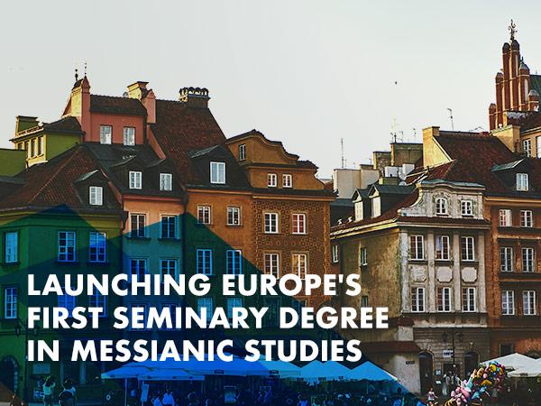 Launching Europe's first seminary degree in Messianic studies